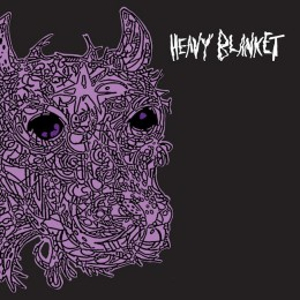 Heavy Blanket: <i>Heavy Blanket</i>