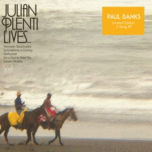 Interpol's Paul Banks to Release New EP <i>Julian Plenti Lives...</i>