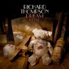 Richard Thompson: <em>Dream Attic</em>