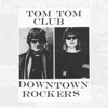 Tom Tom Club Announces New EP, <i>Downtown Rockers</i>