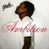 Wale: &lt;i&gt;Ambition&lt;/i&gt;