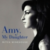 Read an Excerpt From &lt;i&gt;Amy, My Daughter&lt;/i&gt;, Mitch Winehouse's New Book