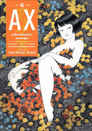 Sean Michael Wilson (Ed.): <em>Ax: Alternative Manga</em>