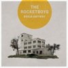 The Rocketboys: &lt;i&gt;Build Anyway&lt;/i&gt;