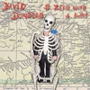 David Dondero: &lt;em&gt;# Zero With a Bullet&lt;/em&gt;