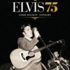 Elvis Presley: <em>Elvis 75: Good Rockin' Tonight</em>