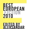 Aleksander Hemon (Ed.): <em>Best European Fiction 2010</em>