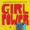 Marisa Meltzer: <em>Girl Power: The Nineties Revolution in Music</em>