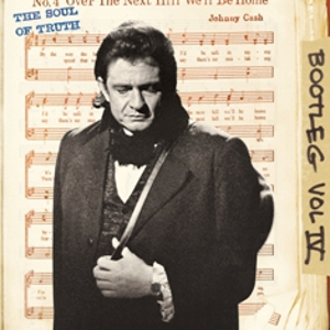Johnny Cash <i>Bootleg Vol. IV: The Soul of Truth</i> Set for April Release