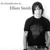 <em>An Introduction To... Elliott Smith</em> Album Details Announced