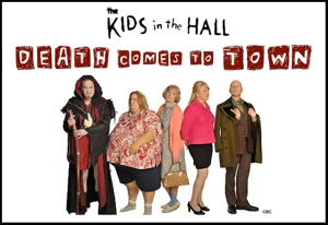 Kids in the Hall CBC TV Miniseries Gets Syndicated on IFC