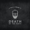 Kyle Kinane: &lt;em&gt;Death of the Party&lt;/em&gt; Reissue