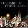 Leonard Cohen: &lt;em&gt;Live at the Isle of Wight 1970&lt;/em&gt;