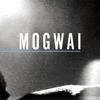 Mogwai: <em>Special Moves/Burning</em> CD/DVD Review