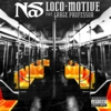 Listen to Nas' New Song, &quot;Loco-Motive&quot;