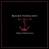 Rocky Votolato: &lt;em&gt;True Devotion&lt;/em&gt;