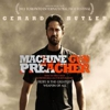 Watch the Trailer for <i>Machine Gun Preacher</i>