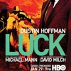 HBO Renews &lt;i&gt;Luck&lt;/i&gt; After Only One Episode