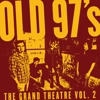 Old 97&#8217;s: &lt;em&gt;The Grand Theatre, Vol. 2&lt;/em&gt;