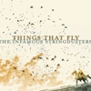 The Infamous Stringdusters: <em>Things that Fly</em>