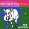 The Weepies: <em>Be My Thrill</em>