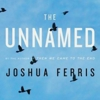 Joshua Ferris: <em>The Unnamed</em>