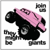 They Might Be Giants: &lt;em&gt;Join Us&lt;/em&gt;