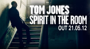 Tom Jones to Cover Tom Waits, Low Anthem on <i>Spirit in the Room</i>