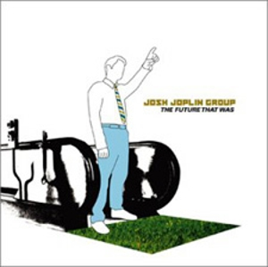 Josh Joplin Group - The Future That Was