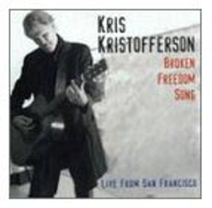 Kris Kristofferson - Broken Freedom Song