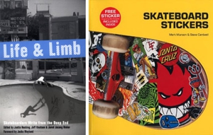 Life and Limb: Skateboarders Write...