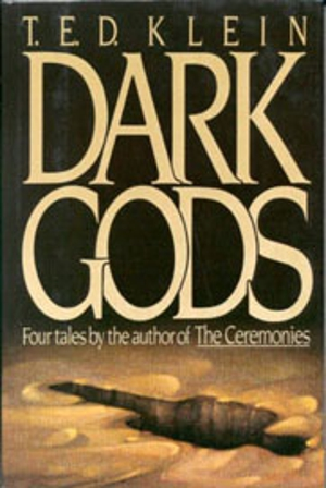 http://cdn.pastemagazine.com/www/system/images/thumbs/www/articles_2007_01_09/dusted_off_ted_kleins_dark_gods_300x448.jpg?1273940689