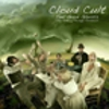 Cloud Cult: Feel Good Ghosts (Tea-Partying Through Tornadoes)