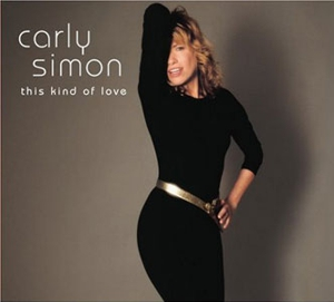 Carly Simon: This Kind of Love