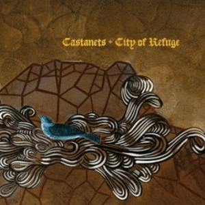 Castanets: <em>City of Refuge</em>