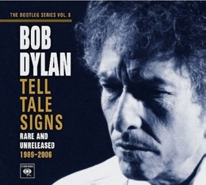 Bob Dylan: &lt;em&gt;Tell Tale Signs: The Bootleg Series Vol. 8&lt;/em&gt;