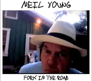 Neil Young: &lt;em&gt;Fork in the Road&lt;/em&gt;