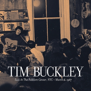 Tim Buckley <em>Live at the Folklore Center</em> Coming in August