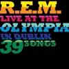 R.E.M.: &lt;em&gt;Live at the Olympia&lt;/em&gt;