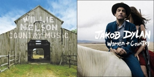 Willie Nelson: <em>Country Music</em>/Jakob Dylan: <em>Women and Country</em>