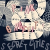 Secret Cities: <em>Pink Graffiti</em>