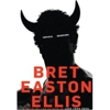Bret Easton Ellis: &lt;em&gt;Imperial Bedrooms&lt;/em&gt;