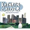 Kathryn Calder: &lt;i&gt;Are You My Mother?&lt;/i&gt;