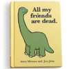 <em>All My Friends Are Dead</em> Book Finds Humor in Mortality
