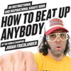Judah Friedlander Teaches You <em>How To Beat Up Anybody</em>