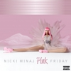 Nicki Minaj: <em>Pink Friday</em>
