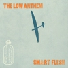 Low Anthem Release Tracklist, Album Art for <i>Smart Flesh</i>