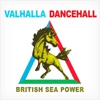 British Sea Power: &lt;i&gt;Valhalla Dancehall&lt;/i&gt;