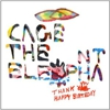 Cage the Elephant: &lt;em&gt;Thank You Happy Birthday&lt;/em&gt;