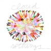 Cloud Nothings: &lt;i&gt;Cloud Nothings&lt;/i&gt;